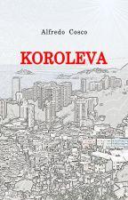 KOROLEVA by AlfredoCosco