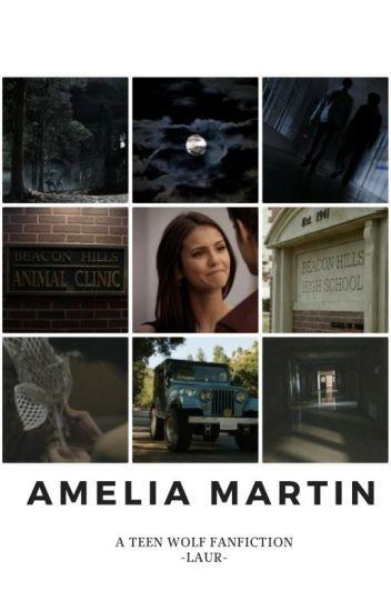 Amelia Martin ➵ Stilinski