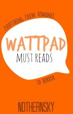Wattpad Collection: Must reads by covalent-