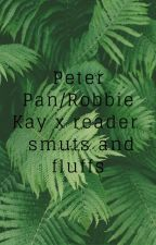 Peter Pan/Robbie Kay x reader Smuts and Fluffs by swxxtfrxak