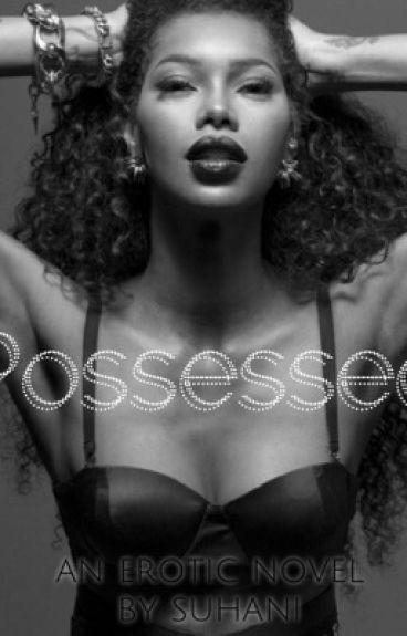 Possessed (Adult 18+)