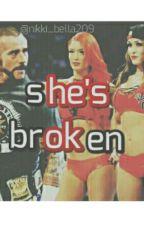 she's broken by nikki_bella209