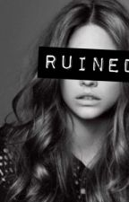 ruined(harry styles fanfiction) by anabelle6