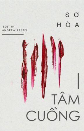 [Edit] TÂM CUỒNG - Sơ Hoà by AndrewPastel