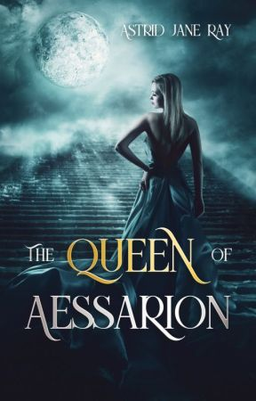 The Queen of Aessarion by astridjaneray