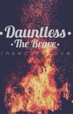 Dauntless: The Brave by InsecureLove