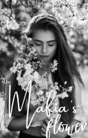 The Mafia's Flower • Original Story  by darlingrose19