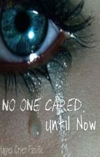 No One Cared, Until Now (Hayes Grier Fanfic) by hayesgrierstoriess