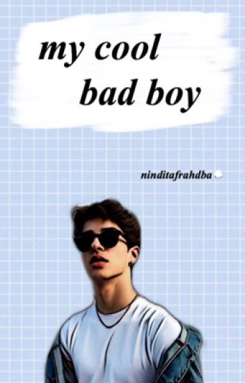 MY COOL BAD BOY [ON GOING]