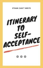 itinerary to self acceptance by un_sentmessages