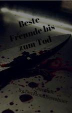 Beste Freunde bis zum Tod {Oneshot} by DieMondBewohnerin