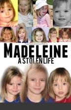 Madeleine: A Stolen Life by thetiniestlifeboat