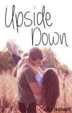 Upside Down by jbishop12