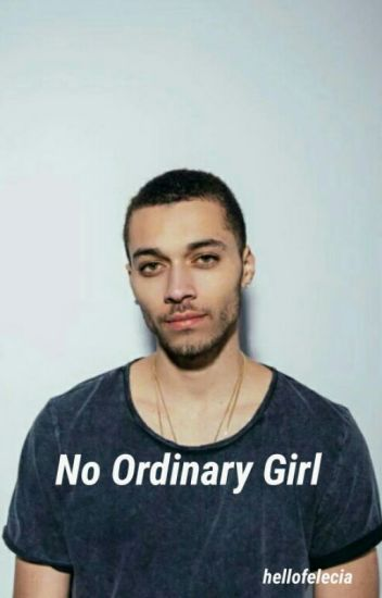 No Ordinary Girl {Kalin White; I}