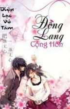 Đồng lang cộng hôn - Full by Aiaibv
