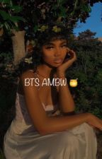🍯BTS AMBW Imagines and Scenarios🍯 by Sanmiittai14