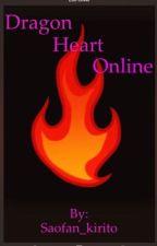 Dragon Heart Online by saofan_Kiritio