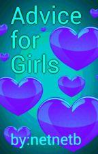 Advice for girls by netnetb