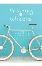 Training Wheels {Continued} by Pushkeen