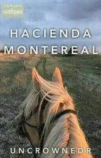 Hacienda Montereal (On Going) by UncrownedR