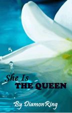 She is The Queen by DiamonRing