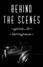 Behind The Scenes by yanie_26