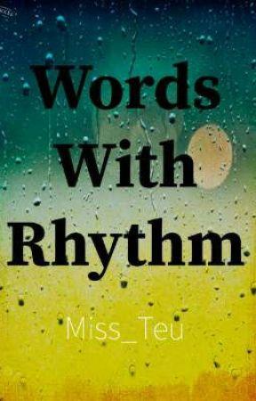 Words With Rythm by Miss_Teu