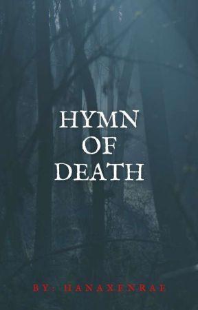 Hymn Of Death by Azumiyaaa