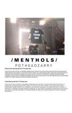 //M E N T H O L S// (m.h) by potheadzarry