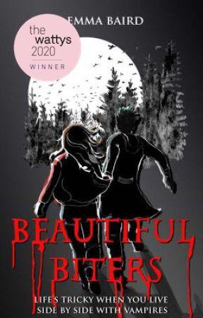 Beautiful Biters - an original action/adventure vampire romance COMPLETE (15+) by SavvyDunn