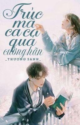 Đọc truyện Anh Trai Trúc Mã Quá Cường Hãn