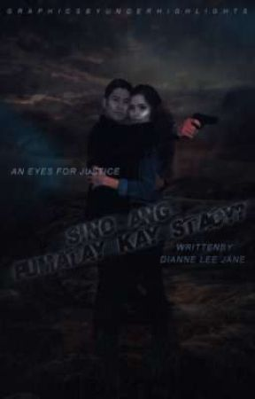 Sino Ang Pumatay kay Stacy? { kyljur fan fiction} | coming soon by dunleejane