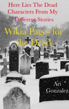 Wikia Page for Deceased by Lovegame_18
