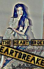 The HeartBroken turns to Heartbreaker by miloshakeshake
