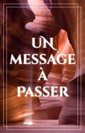 Un Message À Passé...  by AiledePhoenix