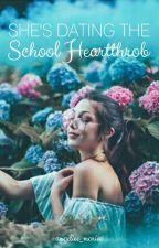 She's Dating The School Heartthrob(Editing) by angeliee_mariee