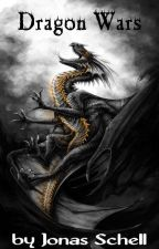 The Dragon Wars (Book 1) by w3tbananas