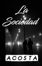 La Sociedad by Acos7a