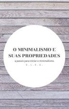 Minimalismo e suas propriedades by beyourcure