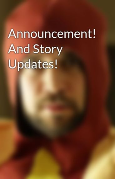 Announcement! And Story Updates! by georgie-oso