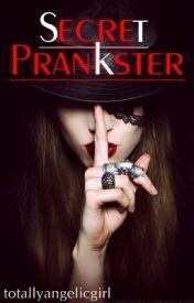Secret Prankster (HP fanfiction - Marauder Era) by Totallyangelicgirl