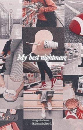My best nightmare | Fillie by larissadelfinno011