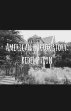 American Horror Story : Redemption by harlleyx