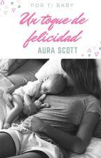 Por tí baby (Aura Scott) by CristinaR