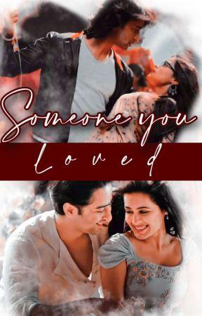 MishBir: Someone You Love(d)  by srishti_chakraborty
