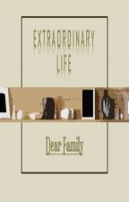Extraordinary Life by KRE_WordFanfic