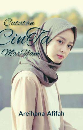 Catatan CinTa MarYam by Areihanaafifah_