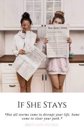 If She Stays by ambitchous-