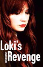 Loki's Revenge by allthemfanfics