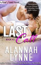 Last Call by AlannahLynne